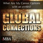 What are my career options with an eMBA - Global Connections