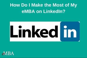 How to make the most of eMBA on LinkedIn