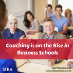 Coaching is on the Rise in Business Schools