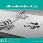 Altruistic Networking