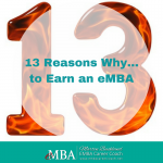 13 Reasons Why…to Earn an eMBA
