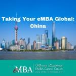 Taking Your eMBA Global: China