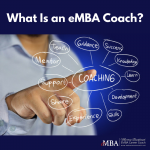 What Is an eMBA Coach?