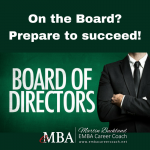 On the Board of Directors? Prepare to succeed!