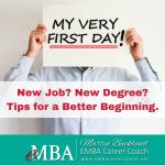 New Job? New eMBA Degree? Tips for a Better Beginning.