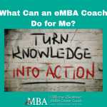 What Can an eMBA Coach Do for Me?