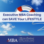 Executive MBA Career Coaching Can Save Your Lifestyle