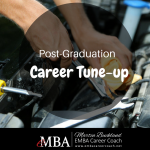 Post-Graduation Career Tune-up