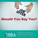 Should I Say Yes to a company - job offer