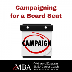 Campaigning for a Board Seat