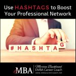 Use Hashtags to Boost Your Professional Network