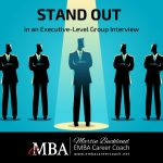 Stand Out in an Executive-Level Group Interview