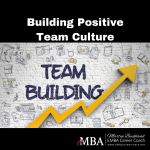 Building Positive Team Culture
