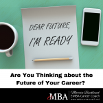 Are You Thinking about the Future of Your Career?