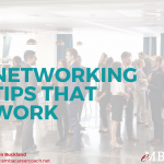 Networking Tips That Work