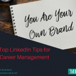 Top LinkedIn Tips for Career Management