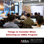 Things to Consider when Selecting an eMBA Program