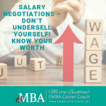 Salary Negotiations – Don't Undersell Yourself! Know Your Worth