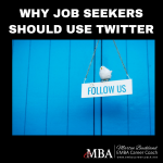 WHY JOB SEEKERS SHOULD USE TWITTER