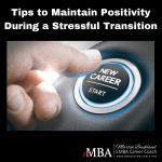 Tips to Maintain Positivity During a Stressful Transition