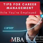 Career Management While You're Employed