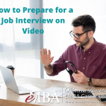 How to Prepare for a Job Interview on Video