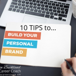 10 Tips to Build A Successful Personal Brand