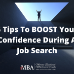 5 Tips To BOOST Your Confidence During A Job Search